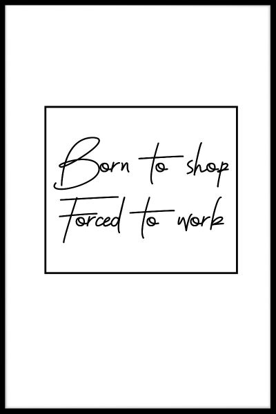 Born To Shop Poster