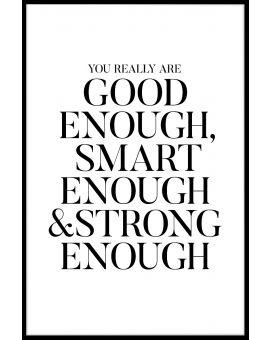 Good Enough Smart Enough Poster